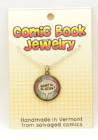 Comic Book Pendants : Insults, Yelling and Melodrama - Kinetic Color Foundry