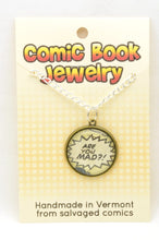 Comic Book Pendants : Insults, Yelling and Melodrama - Kinetic Color Foundry - Pendant Necklace
