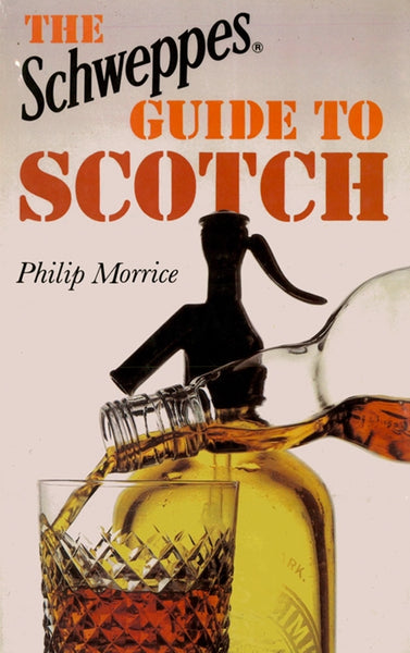 The Schweppes Guide to Scotch (Original hardback edition unused and signed by author)