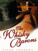 THE WHISKY BARONS (2002 Reprint)