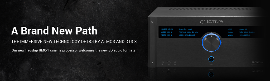 A Brand New Path: Dolby Atmos and DTS X are here  – Emotiva