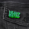Heavy Metal Glow in the Dark Green Logo Pin