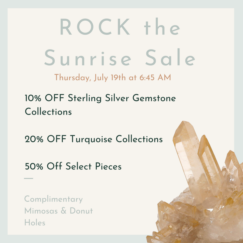 Sunrise Sale ◊ 7.19.18
