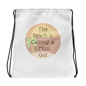 The Beach is Calling Drawstring bag Cinch String Back Bag - Coddiwomple Chic