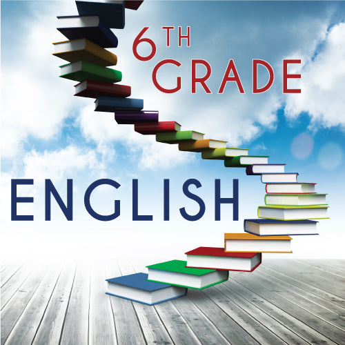 6th Grade English Language Arts and Reading