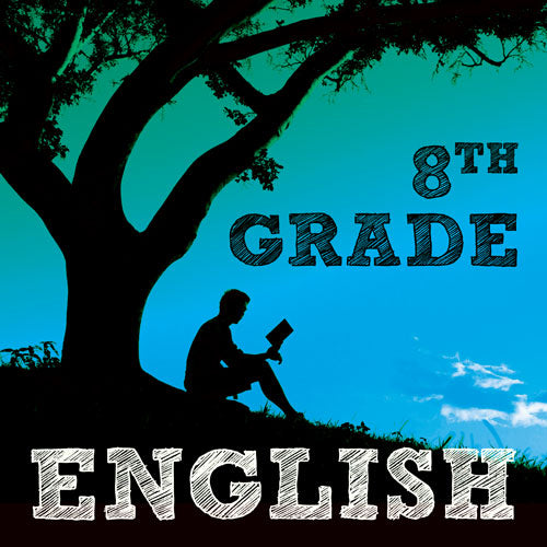 8th Grade English Language Arts and Reading