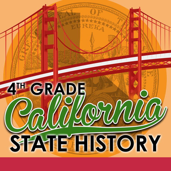 4th Grade California State History