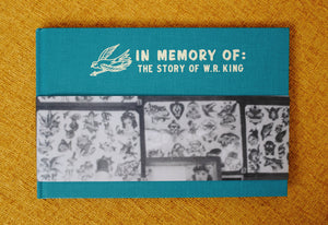 IN MEMORY OF: THE STORY OF W.R. KING