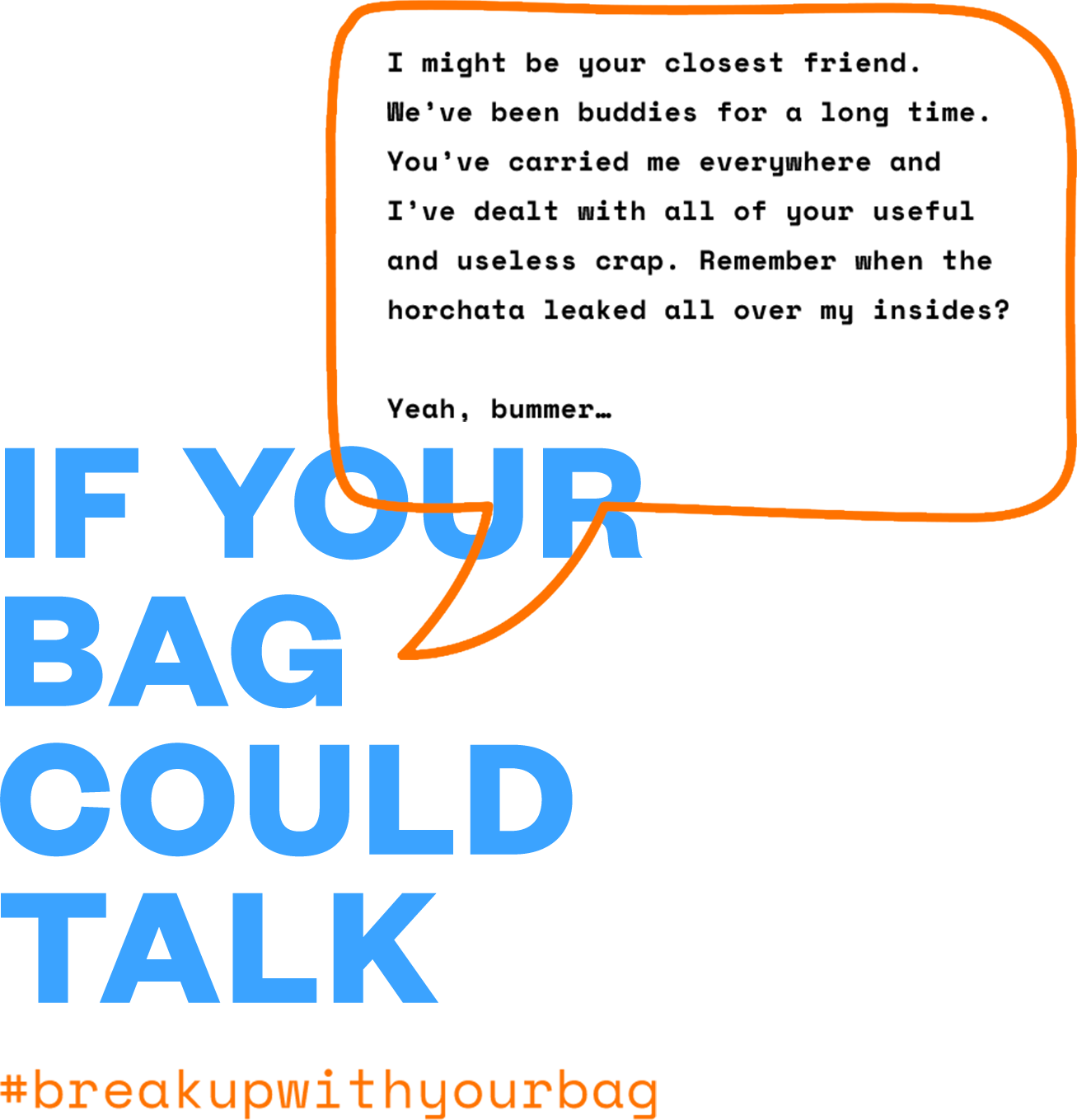 if your bag could talk