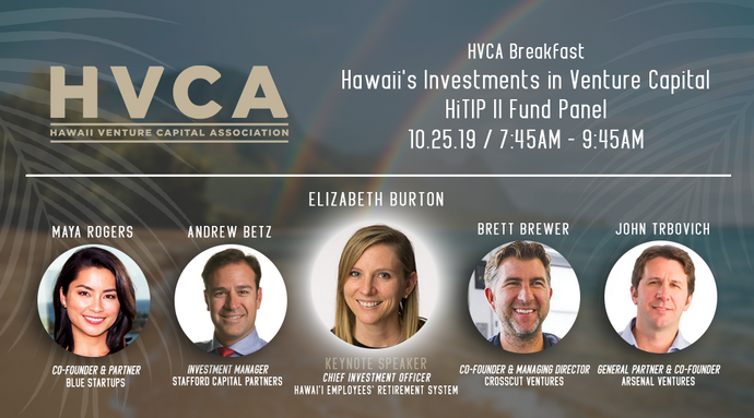 Event Recap:  Hawaii's Investments in Venture Capital -- HiTIP II Fund