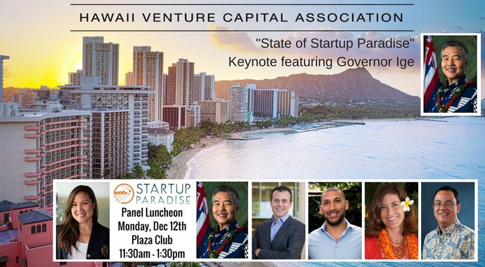 Luncheon Recap: State of Startup Paradise featuring Governor Ige