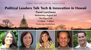 Luncheon Recap: Political Leaders Talk Tech & Innovation in Hawaii