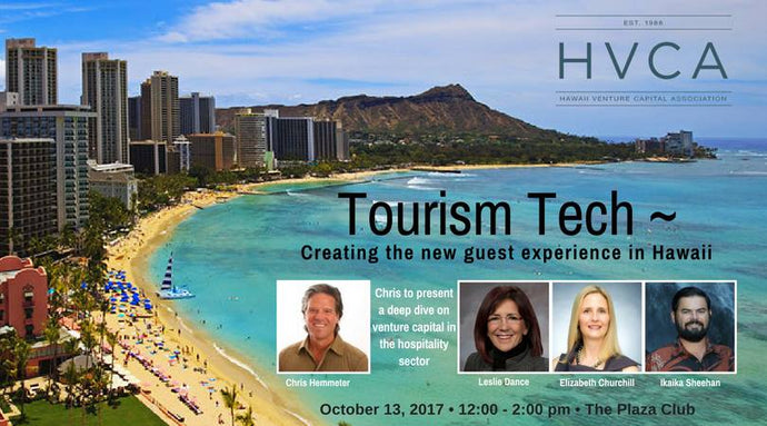 Luncheon Recap: Tourism Tech - Creating the New Guest Experience in Hawaii