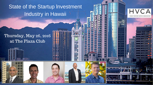 Luncheon Recap: State of the Startup Investment Industry in Hawaii
