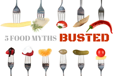 5 Food Myths Debunked