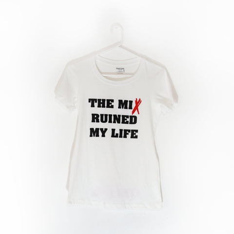 The Mix Ruined My Life - Womens