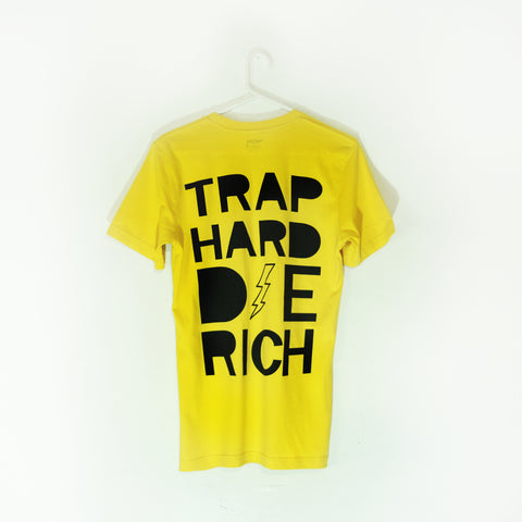 Trap Hard Die Rich