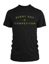 Compete Everyday Gold Foil Every Day T-Shirt