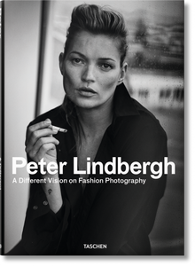 Peter Lindbergh: A Different Vision on Fashion Photography Hardcover Book