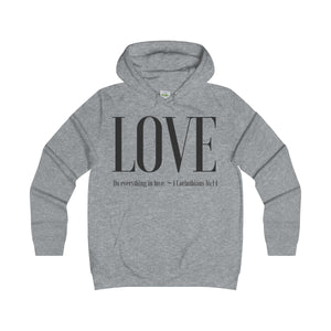 Girlie College Hoodie: Love Faith No Borders