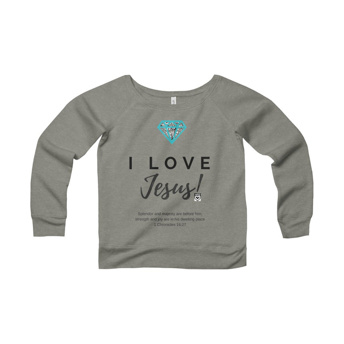 Women's Sponge Fleece Wide Neck Sweatshirt: I LOVE JESUS