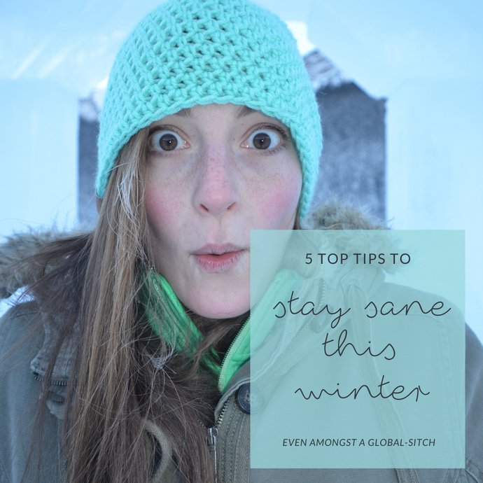 Top 5 Tips for Staying Sane This Winter (Even with this Global Sitch)