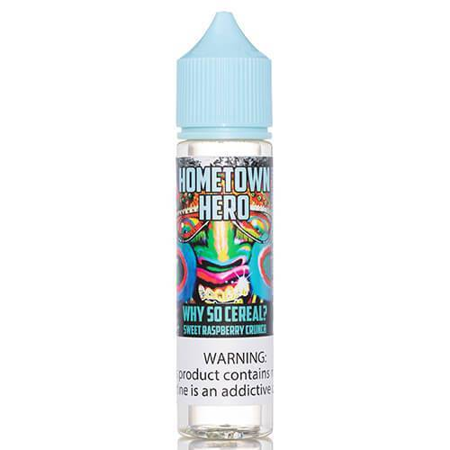 Hometown Hero Vapor - Why So Cereal?