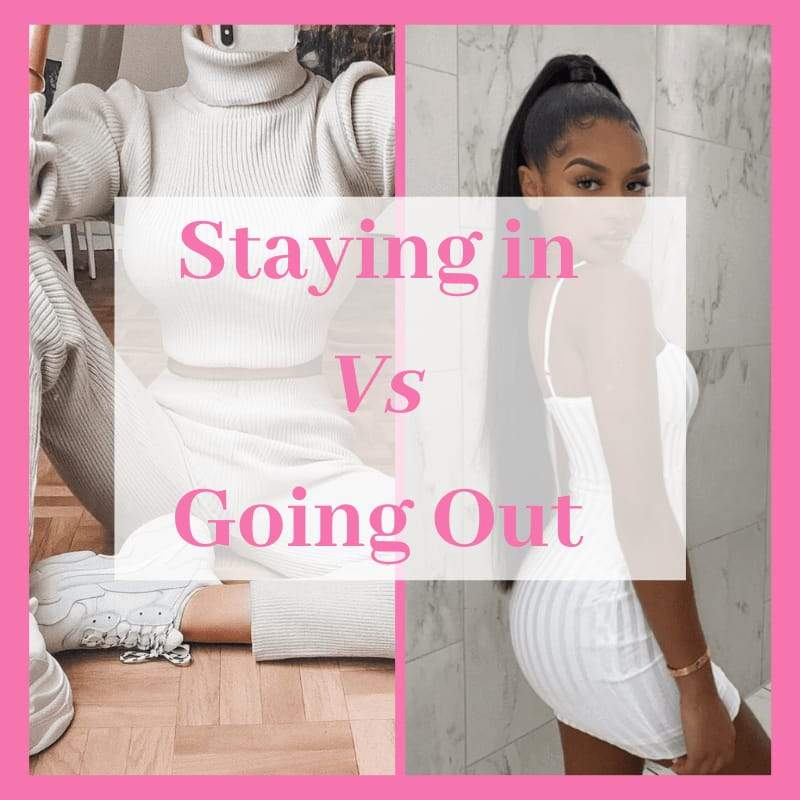 Staying In Vs Going Out | KATCH ME