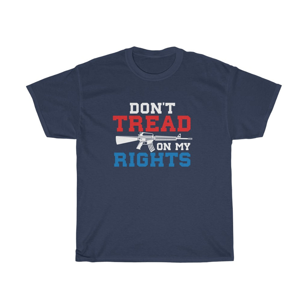Don't Tread on My Rights Mens Womens Pro-Gun Pro-2nd Amendment T-shirt