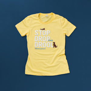Whisker Biscuits Stop Drop and Drool T-shirt for Women