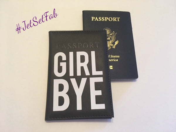 'Girl Bye' Passport Cover