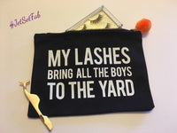 'My Lashes Bring' Makeup Bag