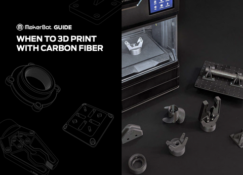When to 3D Print With Carbon Fiber