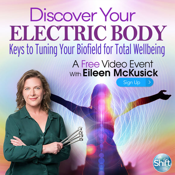 Discover Your Electric Body