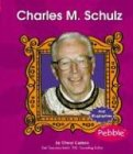 Charles M. Schulz (First Biographies - Writers, Artists, and Athletes)