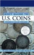 Coin World 2007 Guide to U.S.Coins: Prices & Value Trends (Coin World Guide to U.S. Coins, Prices, & Value Trends)