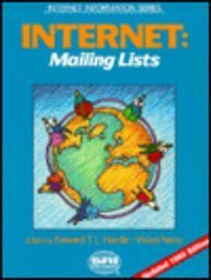 Internet: Mailing Lists (Internet Information Series)