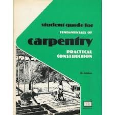 2: Fundamentals of Carpentry Practical Construction