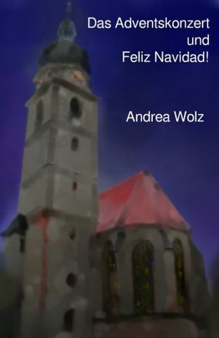 """Das Adventskonzert"" und ""Feliz Navidad!"" (German Edition)"