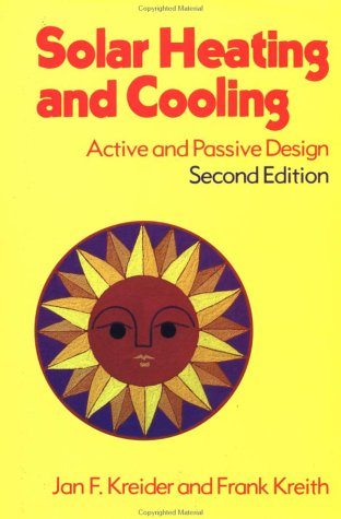 Solar Heating and Cooling: Active and Passive Design