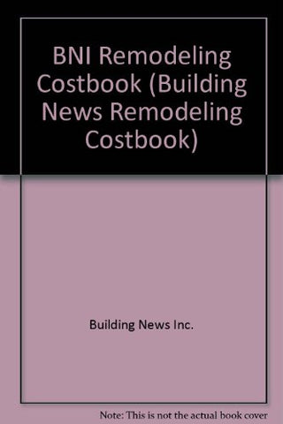 Bni Remodeling 2006 Costbook (Home Remodeler's Costbook)