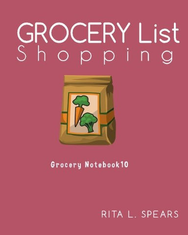 "Grocery Shopping List:Menu Planner Organizer Book 8""x10""(Grocery Notebook10) (Volume 10)"