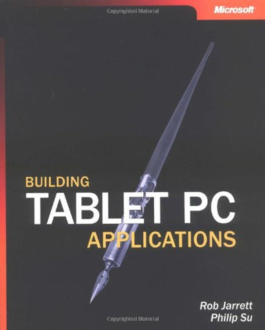 Building Tablet PC Applications (Developer Reference)