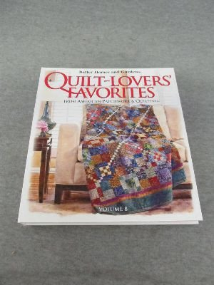 Better Homes and Gardens Quilt-Lovers' Favorites Volume 8