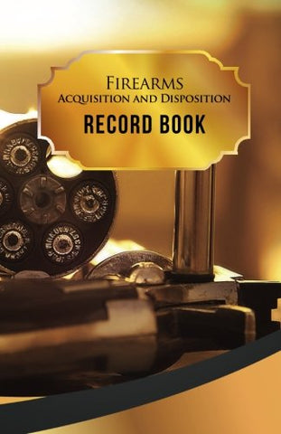 "Firearms Acquisition and Disposition Record Book: 50 Pages, 5.5"" x 8.5""  357 Magnum"
