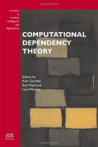 Computational Dependency Theory (Frontiers in Artificial Intelligence and Applications)