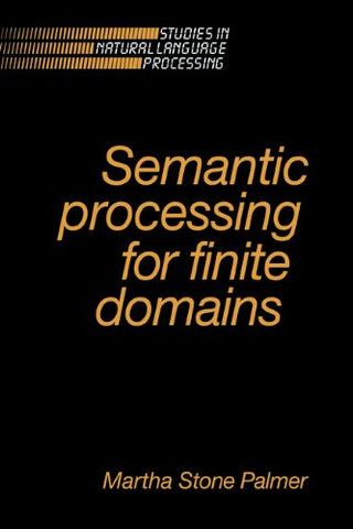 Semantic Processing for Finite Domains (Studies in Natural Language Processing)