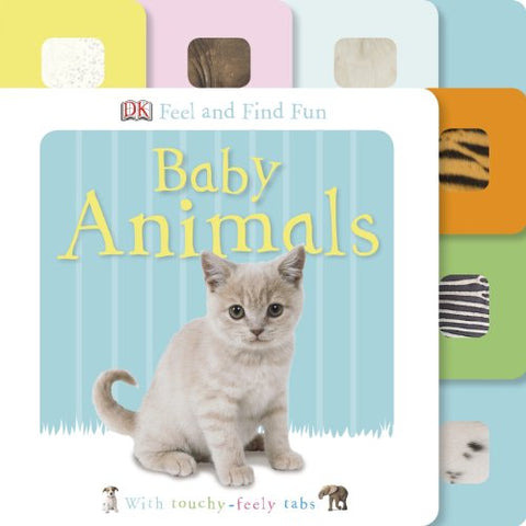 Feel and Find Fun: Baby Animals (DK Feel and Find Fun)