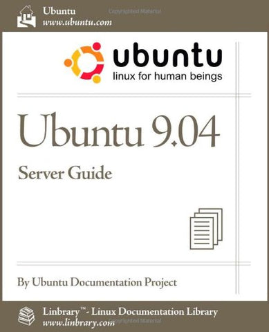 Ubuntu 9.04 Server Guide (Ubuntu Linux for Human Beings)