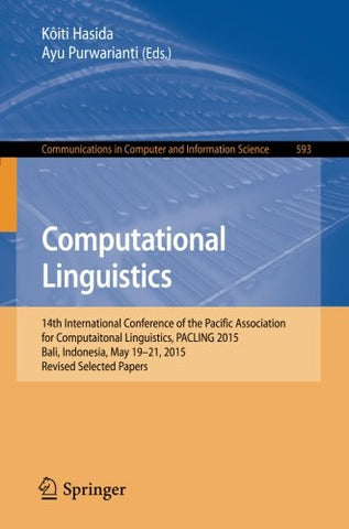 Computational Linguistics: 14th International Conference of the Pacific Association for Computational Linguistics, PACLING 2015, Bali, Indonesia,